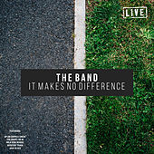 Makes No Difference (Live) de The Band