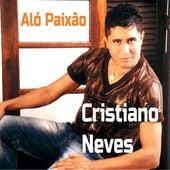 Alô Paixão by Cristiano Neves