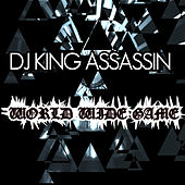World Wide Game von Dj King Assassin