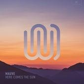 Here Comes the Sun von Mauve