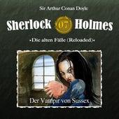 Die alten Fälle (Reloaded), Fall 7: Der Vampir von Sussex von Sherlock Holmes
