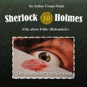 Die alten Fälle (Reloaded), Fall 10: Der Baumeister von Norwood von Sherlock Holmes