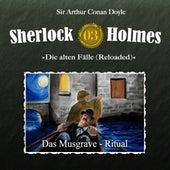 Die alten Fälle (Reloaded), Fall 3: Das Musgrave-Ritual von Sherlock Holmes