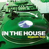 In The House: Season Two von Various Artists