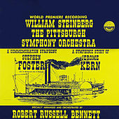 Bennett: A Commemoration Symphony to Stephen Foster & A Symphonic Story of Jerome Kern von William Steinberg