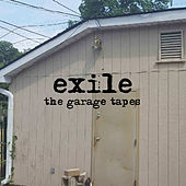 The Garage Tapes von Exile