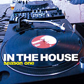 In the House: Season One von Various Artists
