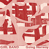 Going Norway by Girlband