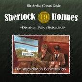 Die alten Fälle (Reloaded), Fall 19: Der Angestellte des Börsenmaklers von Sherlock Holmes
