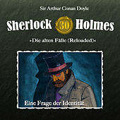 Die alten Fälle (Reloaded), Fall 30: Eine Frage der Identität von Sherlock Holmes