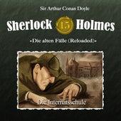 Die alten Fälle (Reloaded), Fall 15: Die Internatsschule von Sherlock Holmes