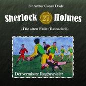 Die alten Fälle (Reloaded), Fall 27: Der vermisste Rugbyspieler von Sherlock Holmes