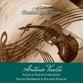 Antonio Vivaldi Flute & Violin Concertos Sylvie Dambrine & Sulamit Haecki (Classical Masterpieces) de Various Artists