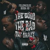 The Good, The Bad, The Brazy von followJOJOE