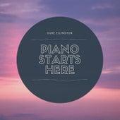 Piano Starts Here de Duke Ellington