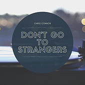 Don't Go To Strangers von Chris Connor