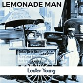 Lemonade Man by Lester Young