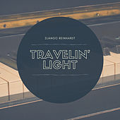 Travelin' Light von Django Reinhardt