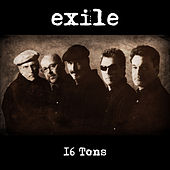 16 Tons von Exile