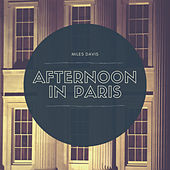 Afternoon in Paris de Miles Davis
