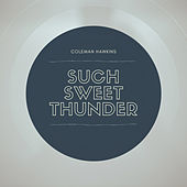 Such Sweet Thunder by Coleman Hawkins