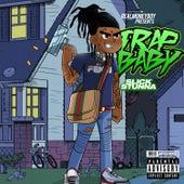 Trap Baby by Slick Stunna