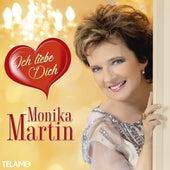 Ich liebe Dich von Monika Martin
