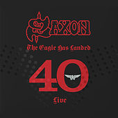 The Eagle Has Landed 40 ((Live)) de Saxon