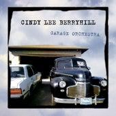 Garage Orchestra (Deluxe Edition) de Cindy Lee Berryhill