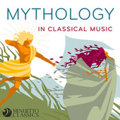 Mythology in Classical Music de Various Artists