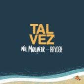 Tal Vez (feat. Rayden) de Nil Moliner