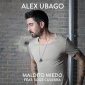 Maldito miedo (feat. Soge Culebra) de Alex Ubago
