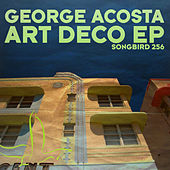 Art Deco EP by George Acosta
