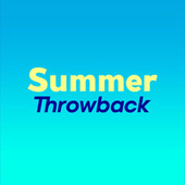 Summer Throwback by Various Artists