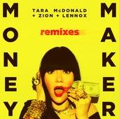 Money Maker (Remixes) de Tara McDonald