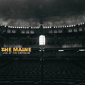 Live at the Orpheum Theatre von The Maine