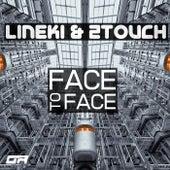 Face To Face de Lineki