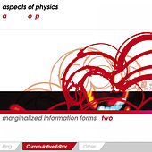 Marginalized Information Forms 2: Cummulative ErRror by Aspects Of Physics