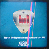 Rock Independiente Arriba, Vol. VI by Various Artists