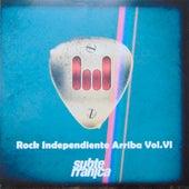Rock Independiente Arriba, Vol. VI de Various Artists