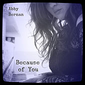 Because of You by Abby Berman