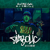 Grind Mode Cypher Diabolic Jus Is Dead de Lingo