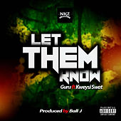 Let Them Know de Guru