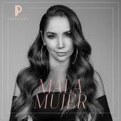 Mala Mujer by Paola Jara