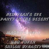 New Year's Eve Party In The Desert by Magneto Dayo