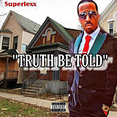 Truth Be Told de Superlexx