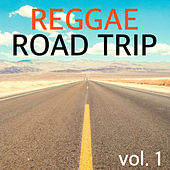 Reggae Road Trip vol. 1 by Various Artists