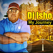 My Journey von DJ Isho
