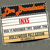 Live Broadcast  - 15th November 1995 Hollywood Palladium, Los Angeles CA von INXS
