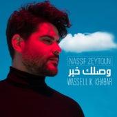 Wassellik Khabar by Nassif Zeytoun